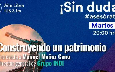 Construyendo un patrimonio: Entrevista con el Ing. Manuel Muñoz Cano